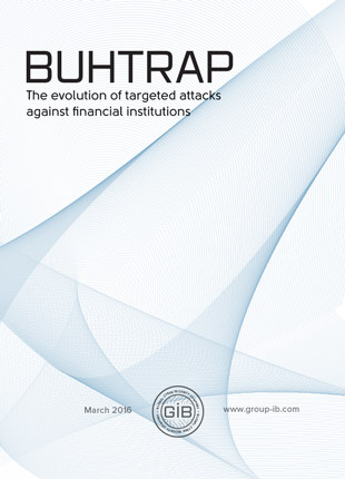 Buhtrap: the evolution of targeted attacks against financial institutions